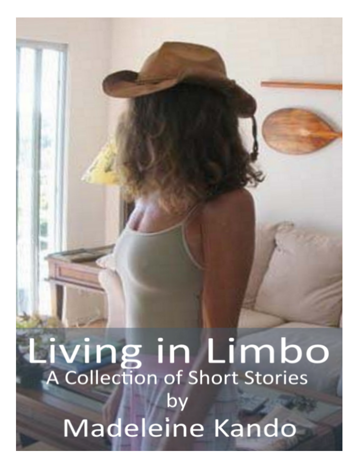 Living in Limbo Madeleine Kando