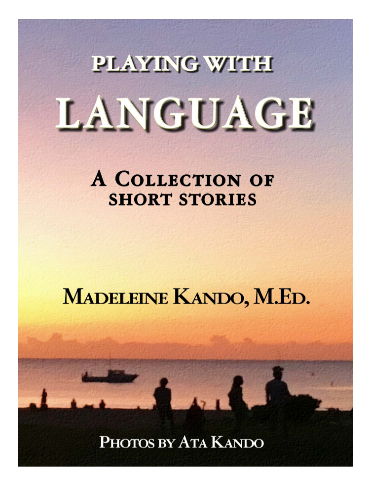 playing with language- Madeleine Kando