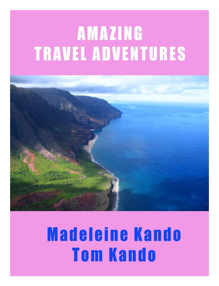 traavel stories Madeleine Kando